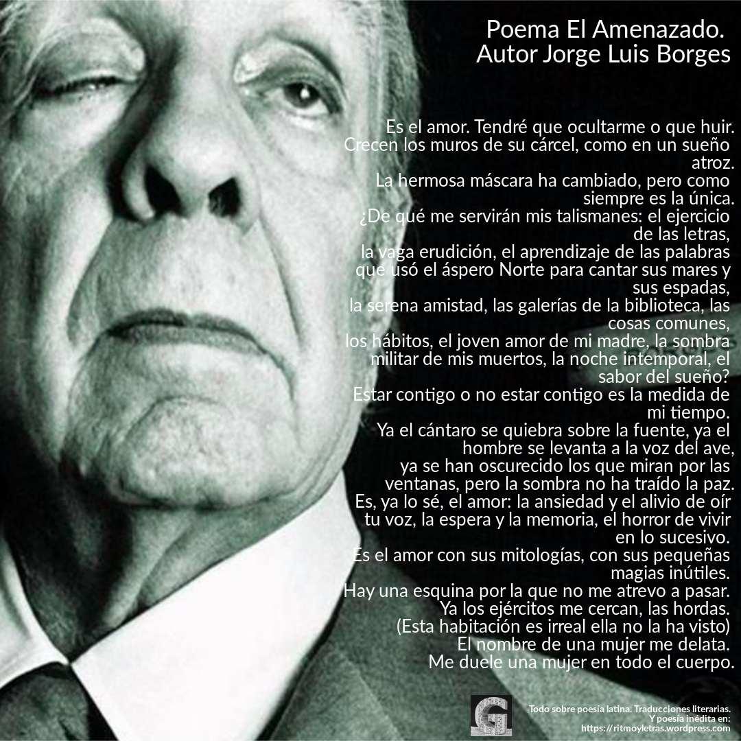 Poema Do Dia El Amenazado Autor Jorge Luis Borges